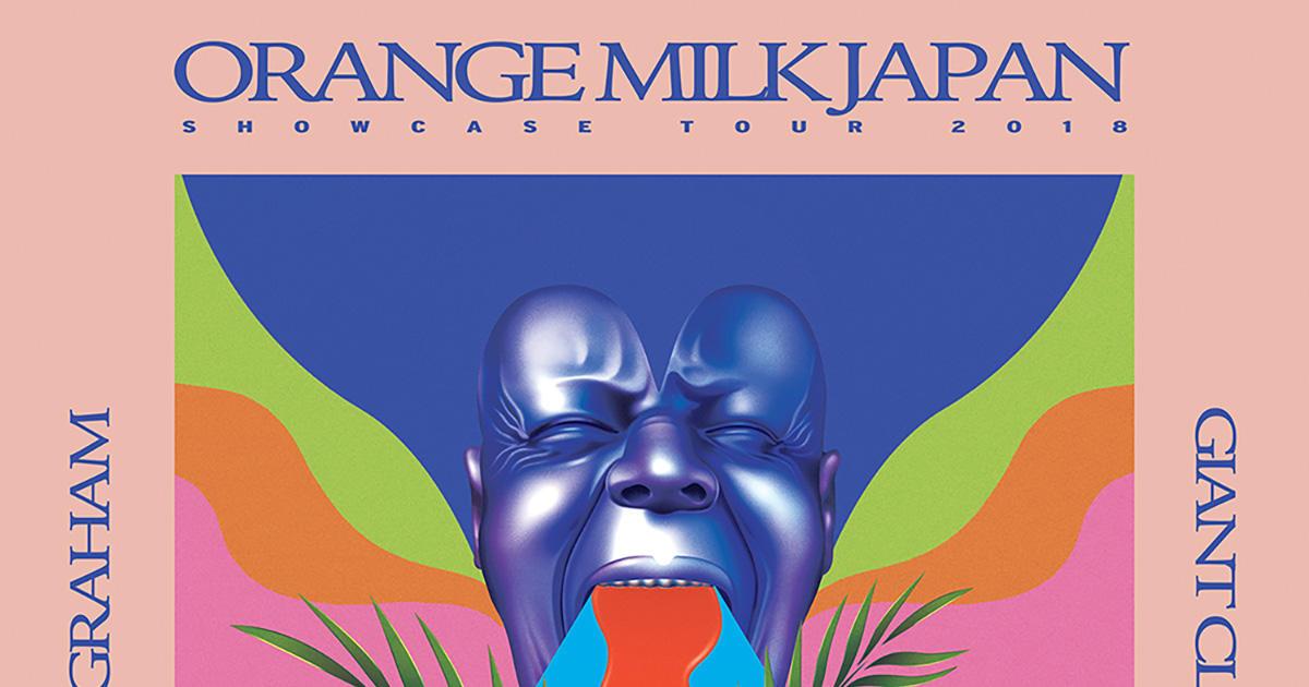 《Orange Milk Japan Showcase Tour 2018》待望の日本初上陸、全6公演を開催!